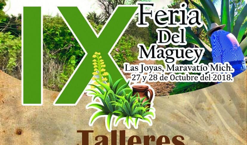 Se celebrará la 9° Feria del Maguey Las Joyas 2018