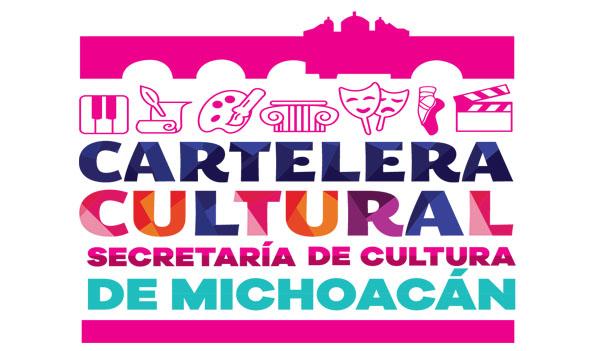 Cartelera Cultural Michoacán (Del 11 al 17 de enero del 2016)